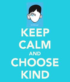 keep calm and choose kind